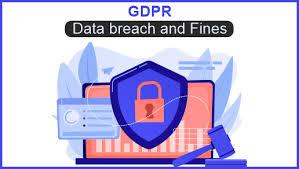 GDPR-Data breach & fines Cybersecurity in business